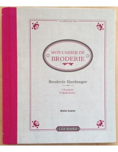 Mon Cahier de Broderie Broderie Hardanger de Marie Suarez