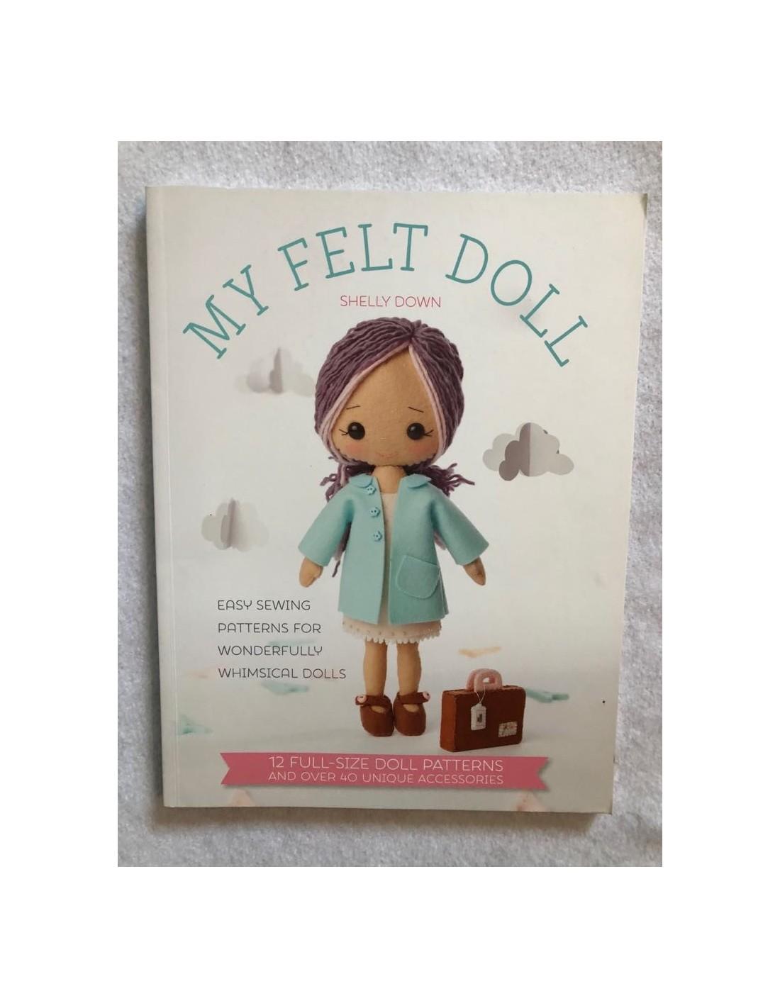 Patrón de costura Muñeca My Felt Doll de Shelly Down