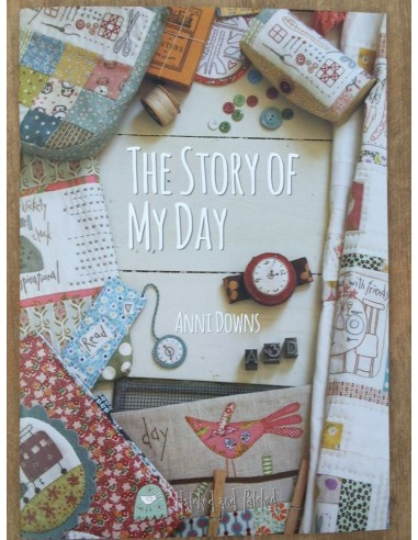Libro patchwork: The Story Of My Day. Anni Downs